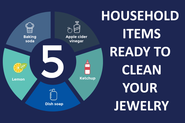 5 Household Items Ready to Clean Your Jewelry [infographic]